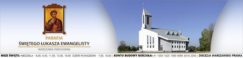 Parafia Św. Łukasza Ew. na Kępie Tarchomińskiej przy ul. Sprawnej